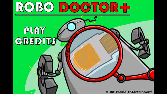 Robot Doctor::By 5 Hit Combo Entertainment, LLC